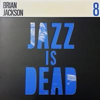BRIAN JACKSON / ALI SHAHEED MUHAMMAD & ADRIAN YOUNGE - Jazz Is Dead 8 : CD