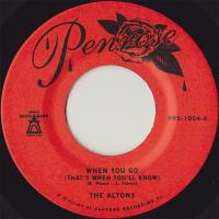 THE ALTONS - When You Go (That's When You'll Know) : 7inch