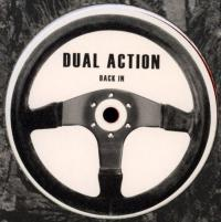DUAL ACTION - Back In : 12inch