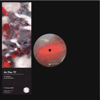 AIR MAX '97 - Psyllium / Eat The Rich : 12inch