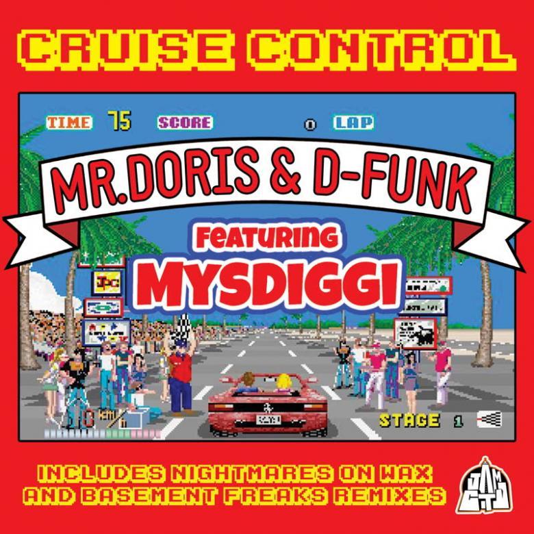 MR DORIS & D-FUNK - Cruise Control (feat. MysDiggi) : 12inch
