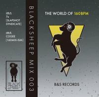 7e / COGEE - BLACK SHEEP MIX 003 -THE WORLD OF 160BPM- : CASSETTE+DL code