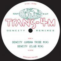 TRANS-4M - Dencity Remixes : 12inch