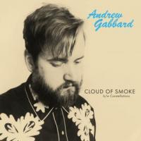 ANDREW GABBARD - Cloud Of Smoke (Opaque Blue Vinyl 7