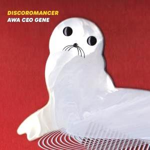 DISCOROMANCER - AWA CEO GENE : CD