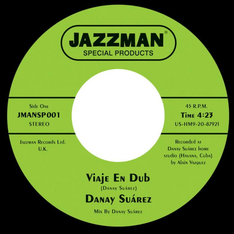 DANAY SU?REZ - Viaje en Dub (Vocal) / Viaje en Dub [Instrumental] : JAZZMAN SPECIAL PRODUCTS
