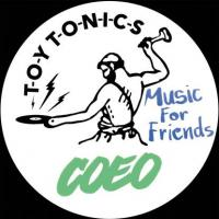 COEO - Music For Friends : TOY TONICS (GER)