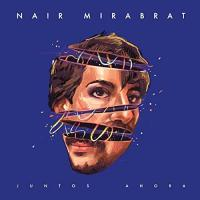 NAIR MIRABRAT - Juntos Ahora : LITTLE BUTTERFLY (UY)