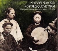 VARIOUS - Nostalgique Vietnam : BUDA MUSIQUE (FRA)