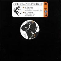 COLOGNe - Deep Talk EP : SAISEI (UK)