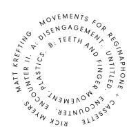 RICK MYERS, MATT KREFTING - Movements For Reginaphone + Cassette : LP