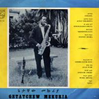 GETACHEW MEKURIA - Getatchew Mekuria And His Saxophone : LP