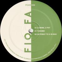 FIO FA - U Drink, U Pay EP : 12inch