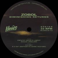 ZOBOL - Diminishing Returns (Incl. Reptant Remix) : 12inch