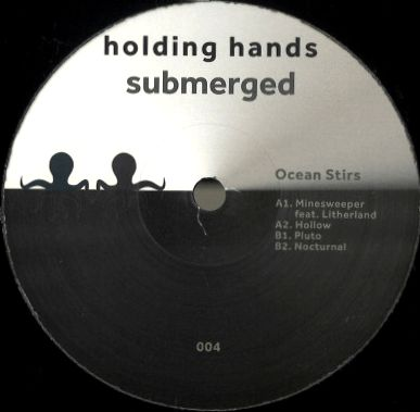 OCEAN STIRS - Minesweeper EP : HOLDING HANDS SUBMERGED