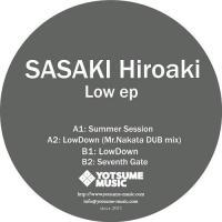 SASAKI HIROAKI - LOW EP : 12inch